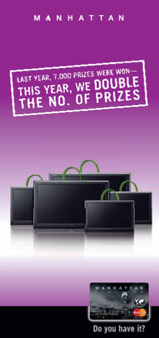 Last year 7,000 prizes were won, this year we double the no. of prizes